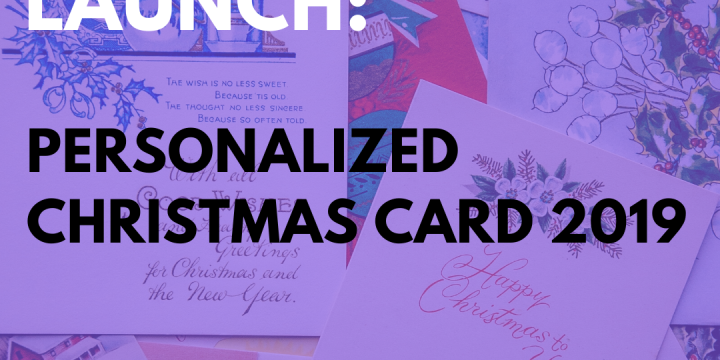 New Campaign: Personalized Christmas Card 2019