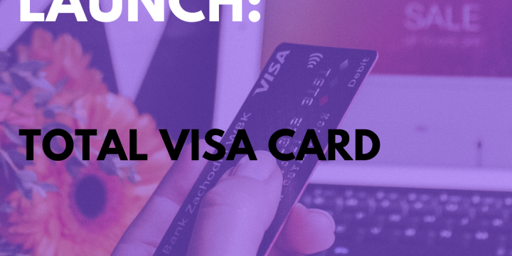 New Campaign: Total Visa Card