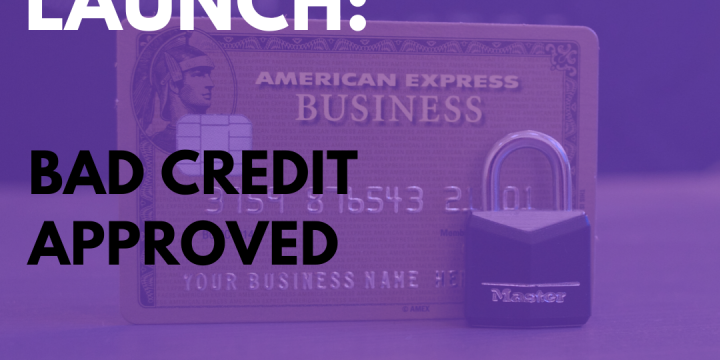 New Campaign: Bad Credit Approved
