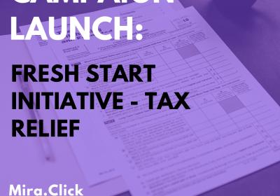 New Campaign: Fresh Start Initiative – Tax Relief