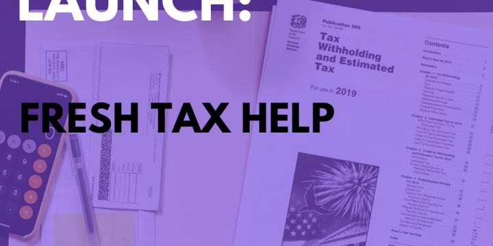 New Campaign: Fresh Tax Help