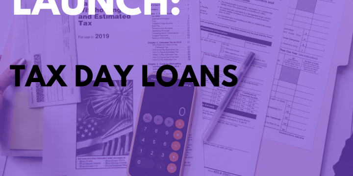 New Campaign: Tax Day Loans