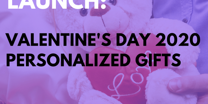 New Campaign: Valentine's Day 2020 – Personalized Gifts