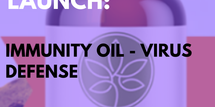 New Campaign: Immunity Oil – Virus Defense