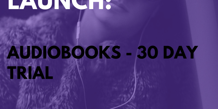 New Campaign: Audiobooks – 30 Day Trial