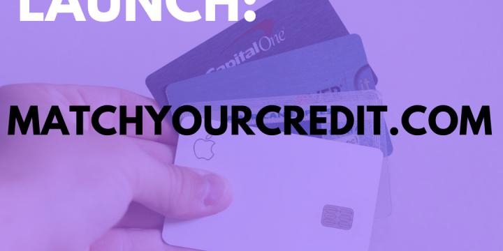 New Campaign: MatchYourCredit.com – $500 Credit Line