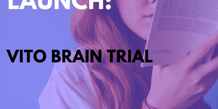New Campaign: Vito Brain Trial
