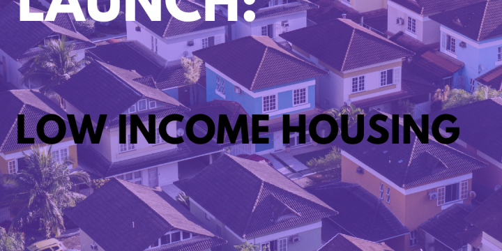 New Campaign: Low Income Housing