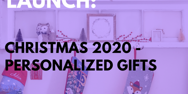 New Campaign: Christmas 2020 – Personalized Gifts
