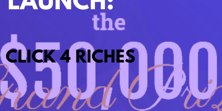 New Campaign: Click 4 Riches