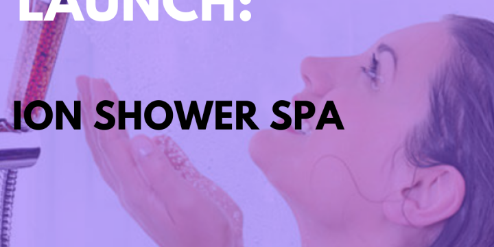 New Campaign: Ion Shower Spa