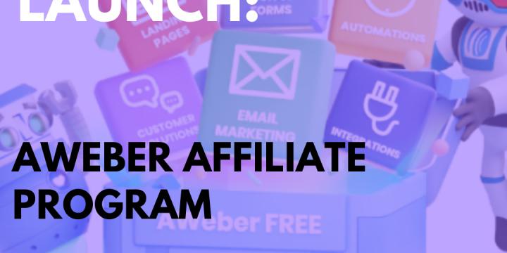 New Campaign: Aweber Affiliate Program