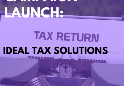 New Campaign: Ideal Tax Solutions