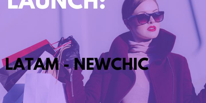 New Campaign: LATAM – Newchic