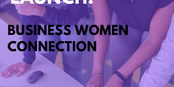 New Campaign: Business Women Connection