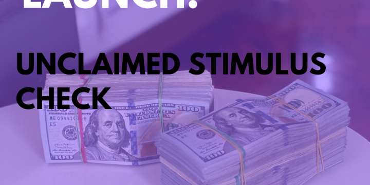 New Campaign: Unclaimed Stimulus Check