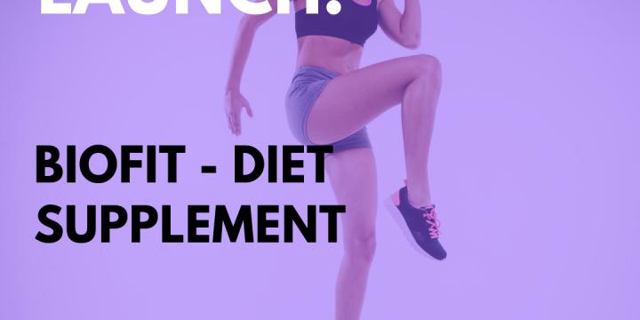 New Campaign: BioFit – Diet Supplement