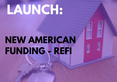 New Campaign: New American Funding – Refi