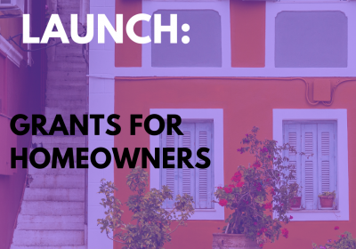 New Campaign: Grants For Homeowners