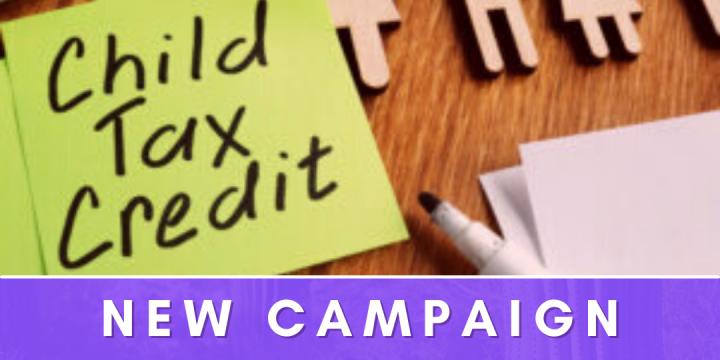 New Campaign: Child Tax Credit – Government Grants