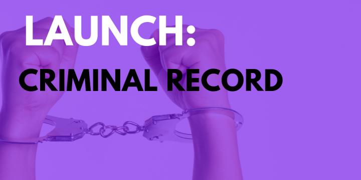 New Campaign: Criminal Record