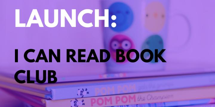 New Campaign: I Can Read Book Club