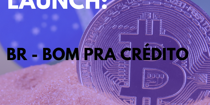 New Campaign: BR – Bom Pra Crédito