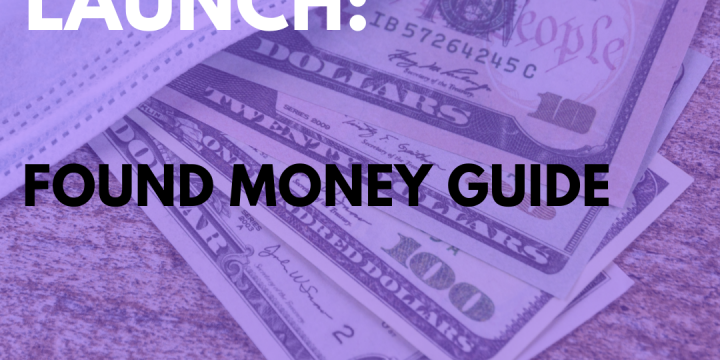 New Campaign: Found Money Guide