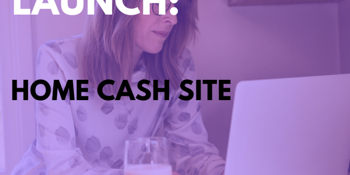 New Campaign: Home Cash Site – Low CTC