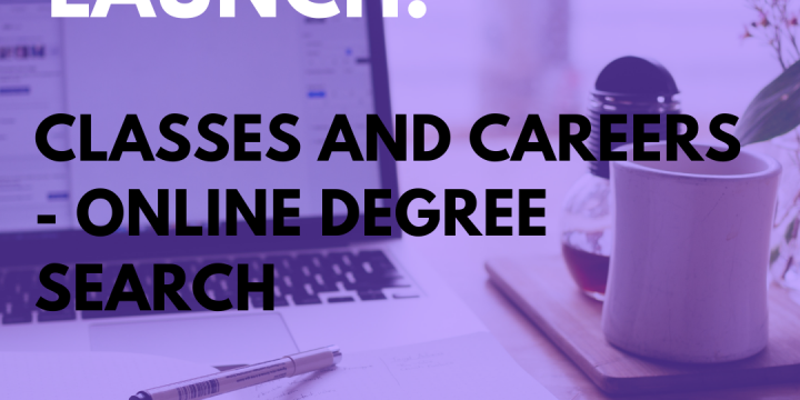 New Campaign: Classes and Careers – Online Degree Search