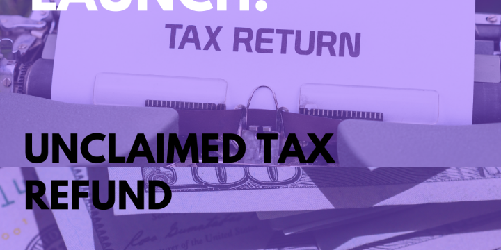 New Campaign:  Unclaimed Tax Refund
