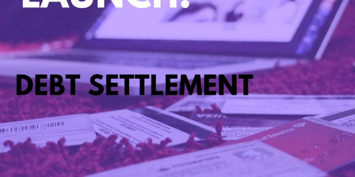 New Campaign: Debt Settlement